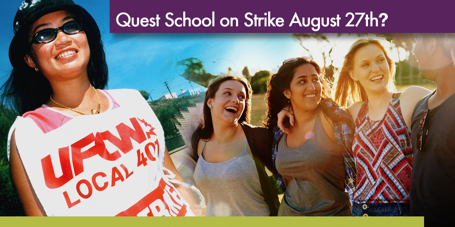 Quest School on Strike August 27th?