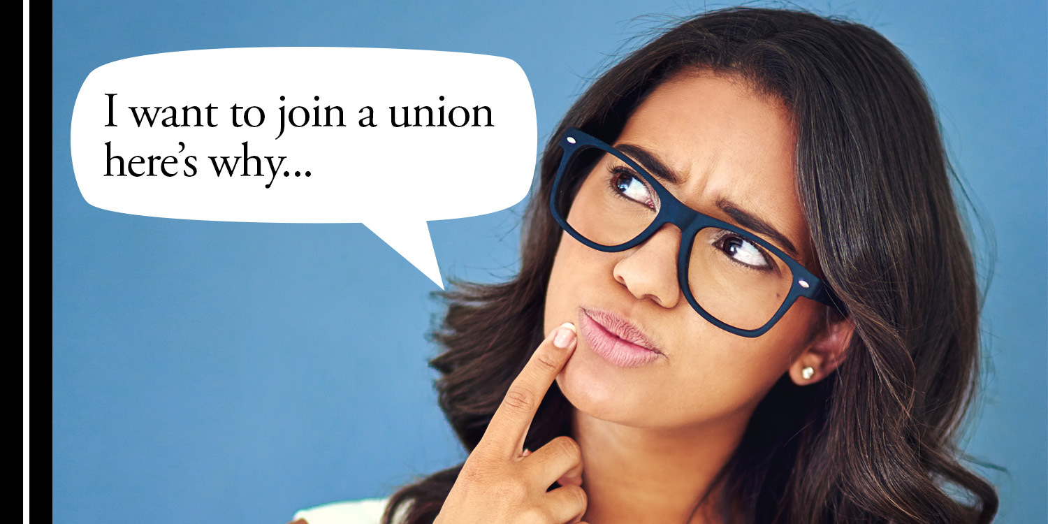 Why join a union